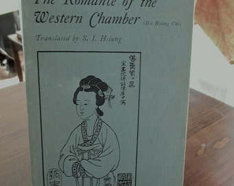 The Romance of the Western Chamber 1968 by Hsi Hsiang Chi Translated by S. L. Hsiung