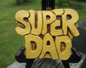 Vintage SUPER DAD plaster plaque--Groovy Father's Day Gift--Sunshine Yellow--1970's--Funky