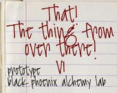That! The Thing From Over There! v1 - 5ml -  Black Phoenix Alchemy Lab Prototype