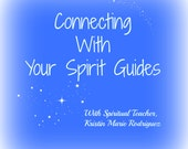 Working with Spirit Guides Immediate Download pdf, Video, and Mp3