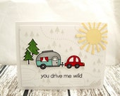 I Love You Card, You Drive Me Wild, Camping Card, Camping Valentine, Great Outdoors Valentine, Camping Love Card