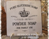 Vintage French GRAPHIC Powder SOAP Farmhouse SIGN