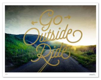 Go Outside and Ride Screen Print