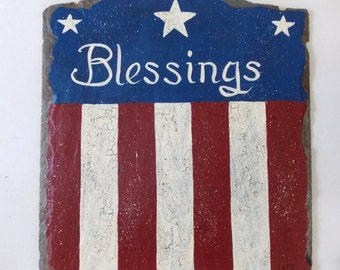 Blessings Slate, Hand Painted Art, Word Art, Distressed, Primitive Sign, Recycled Slate, Home Decor, Patriotic Sign, Personalized Slate