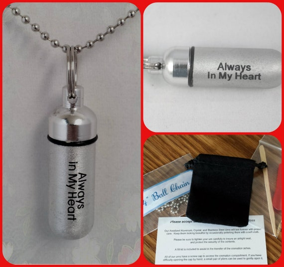"Engraved ""Always In My Heart""   - Cremation Urn Necklace - Custom Hand Assembled.... with Velvet Pouch and Fill Kit"