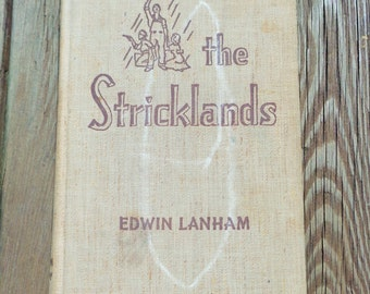1939 The Stricklands by Edwin Lanham