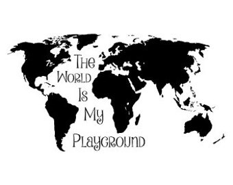 The World Is My Playground Vinyl Wall Decal