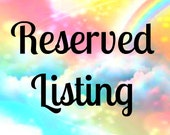 RESERVE LISTING For Jodi