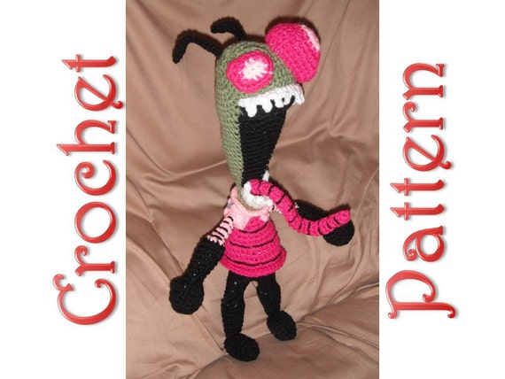 Invader Zim a Crochet Pattern by Erin Scull