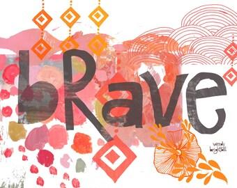 Brave 11 x 14 Art Print*