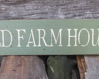 "Primitive Look Farm House Sign – ""OLD FARM HOUSE"" - Several Colors Available"