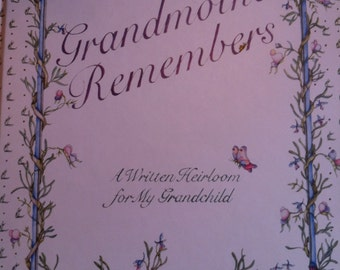 1983 Grandmother Remembers write down your family history now for your children to read later lovely hardcover book