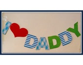 Fathers day decoration - banner - photo prop - maternity prop - party banner -I love Daddy - personalized - dads day - Fathers day gifts