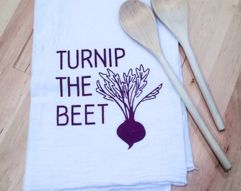 Flour Sack Tea Towel: Turnip the Beet Hand Screen Printed