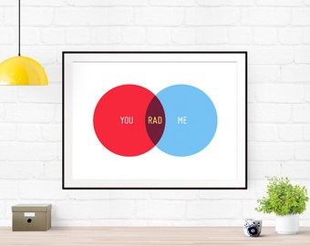 You, Me, Rad - Venn Diagram, Love Print - Illustration, anniversary gift