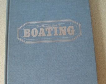 The Macmillan Book of Boating by William N. Wallace 1964 hardcover