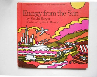 Energy From the Sun, a Vintage Children's Book by Melvin Berger