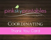Thank You Card coordinating with any Pink Sky Printables design