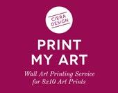 PRINTED 8x10 Art Prints