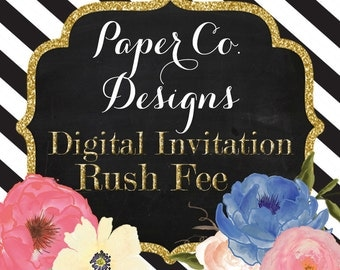 24 Hour Rush Service - Add-on to DIGITAL/PRINTABLE invitation orders