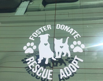 Rescue Decal, foster, donate, animal rescue, pet, dog, cat, adopt, rescue, pet adoption, vinyl decal