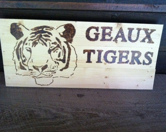 Geaux Tigers Wood Sign