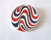 Red, White & Blue Pin, Patriotic Psychedelic Hippie 1960s, Op Art Unisex Brooch, Rare