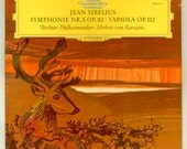 Jean Sibelius Symphony No. 5, Op 82 and Tapiola Op. 112 Berliner Philharmoniker  Herbert Von Karajan Vintage Vinyl Record Album DG LP
