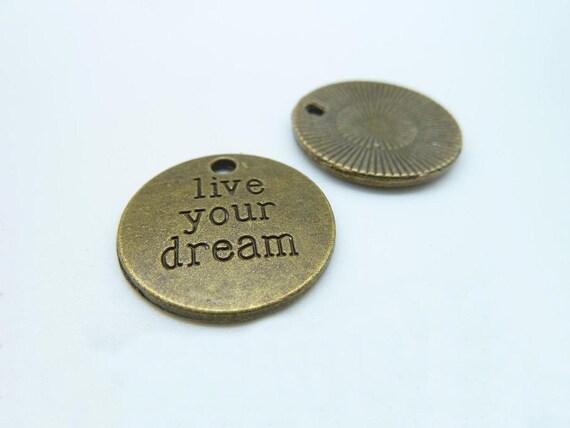 """15pcs 20mm Antique Bronze Letter """"Live your Dream"""" Charms Pendant c1883"""