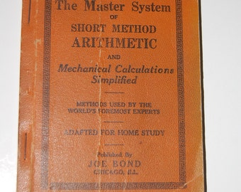 1924 The Master System of Short Method Arithmetic - Vintage Math Book - Paul Huberich - Free U.S. Shipping