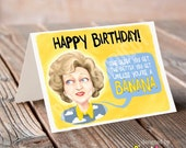 The Golden Girls Funny Birthday Card, Rose Nylund Greeting Card