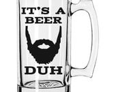 It's a Beer Duh - The Original 25 oz Beer Mug - beard beer mug dad son husband winter manly gift kitchen vinyl groomsmen wedding humor
