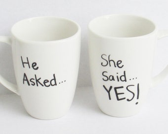 Engagement Announcement - He Asked She Said Yes Coffee Mugs