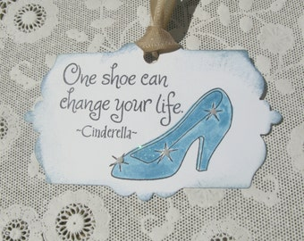 Cinderella Princess Gift Tags, One Shoe Can Change Your Life Saying, Tags, Favor Tags, Gift Wrap, 6 Tags