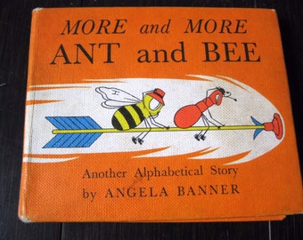 More and More Ant and Bee by Angela Banner Second Printing 1964