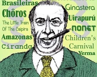 Heitor VILLA-LOBOS - a portrait art print of the great Brazilian composer
