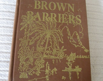 BROWN BARRIERS Signed Antique Book with Author's Drawing attached