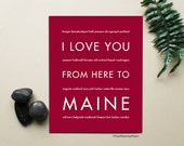 Anniversary Gift Idea, Maine Wall Decor, I Love You From Here To MAINE, Shown in Dark Red - Choose Color Canvas Frame Travel Home Decor