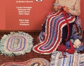 Rag Bag Rugs - Crochet Homespun Heirlooms with Multi-Colored Fabric Strips!  Never Fail Techniques Complete Instruction