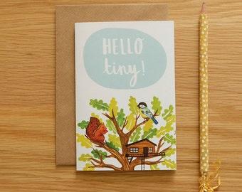 Hello Tiny Baby Illustrated Card