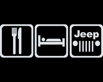 Jeep Life - Eat Sleep Jeep - Jeep Vinyl Decal - Jeep Decal