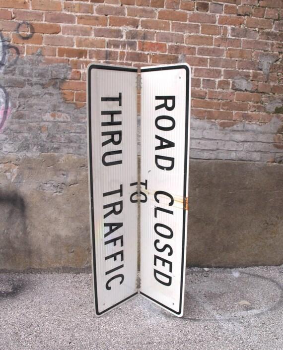 Long Traffic Sign Folding Room Divider Road Closed Street