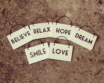 TINY One Word Wooden Hanging Sign Plaque Hand Painted Love Believe Dream Smile Family Hope Relax or your own word