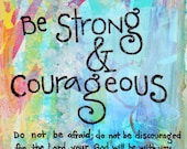 Joshua 1:9 Be Strong and Courageous  Illustrated Watercolor Prints