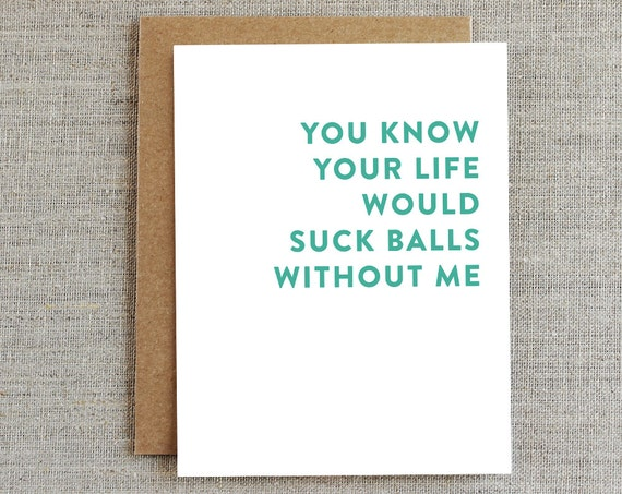 Funny Friendship Card Funny Love Card Just Because Card Any
