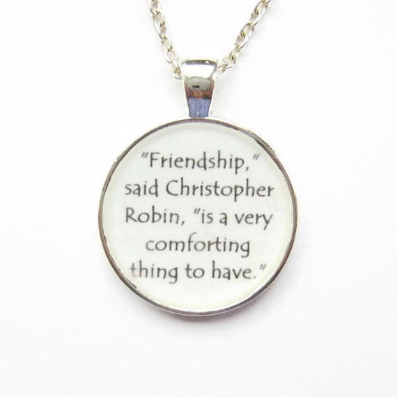 Friendship Quotes Jewelry: Winnie The Pooh Friendship Quote Necklace Or By BecauseofAnnie