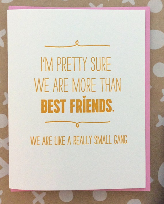 Best Friend Card We Are More Than Friends. We Are Like By