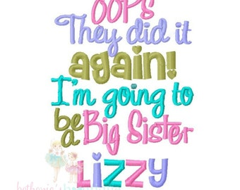 SAMPLE SALE- Promoted to Big Sister- Oops they did it again!- Custom embroidery