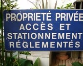 original,vintage French aluminium/aluminum street sign,Private property & regulated parking-large French notice