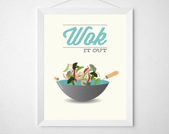 Wok Kitchen Print - Wok it out - Poster wall art decor cooking cute rap quote minimal eggshell aqua teal asian cooking chinese foodie chef
